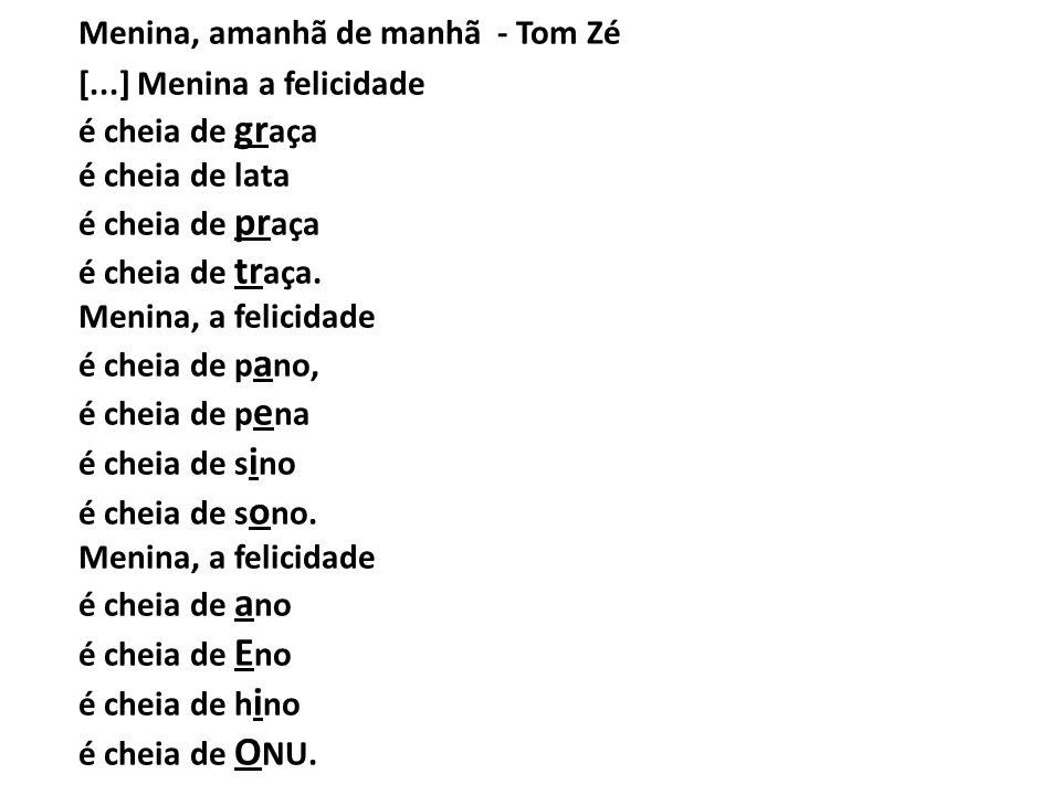 Menina, amanhã de manhã - Tom Zé [